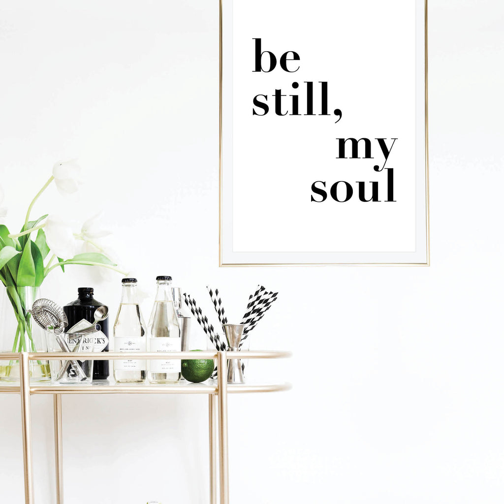 Be Still My Soul Bold Print - Typologie Paper Co