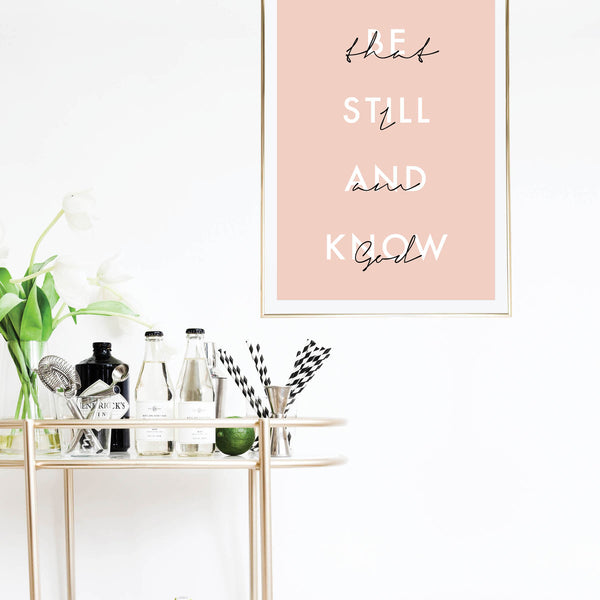 Be Still and Know That I Am God Pink Print - Typologie Paper Co