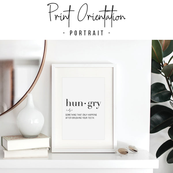 Definition Hungry Print