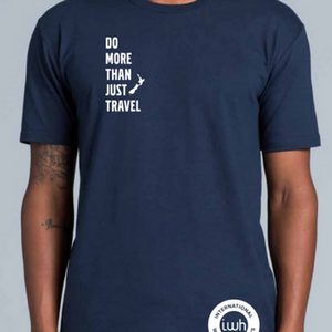 IWH Do More Than Just Travel Tee