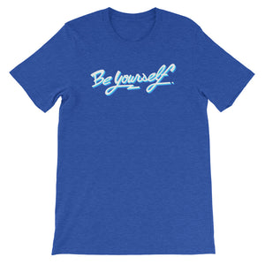 BE YOURSELF SCRIPT TEE