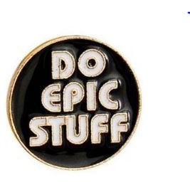Do EPIC Stuff Pin
