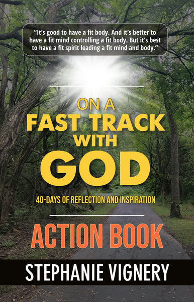 On a Fast Track With God by Stephanie Vignery