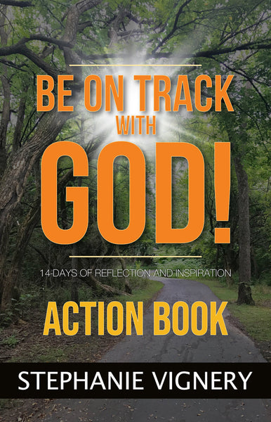 14-DAY ACTION BOOK: Be On a Track With God