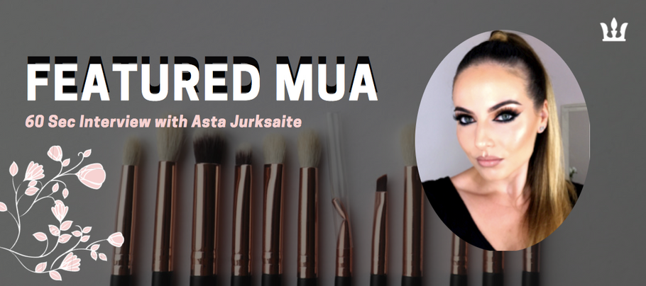 Featured MUA: Asta Jurksaite
