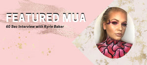 Featured MUA: Kyrie Baker