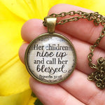 Her Children Rise Up and Call Her Blessed Necklace - Redeemed Jewelry
