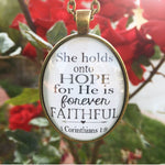 She holds onto hope for He is forever faithful. 1 Corinthians 1:9 Necklace - Redeemed Jewelry
