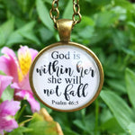 "Bible Verse Pendant Necklace ""God is within her, she will not fall. Psalm 46:5"" - Redeemed Jewelry"