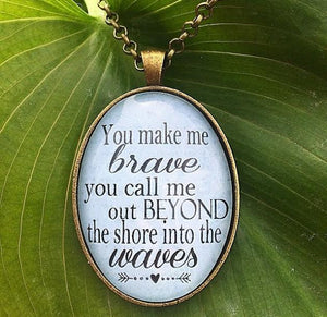 You Make Me Brave Bethel Music Pendant Necklace - Redeemed Jewelry