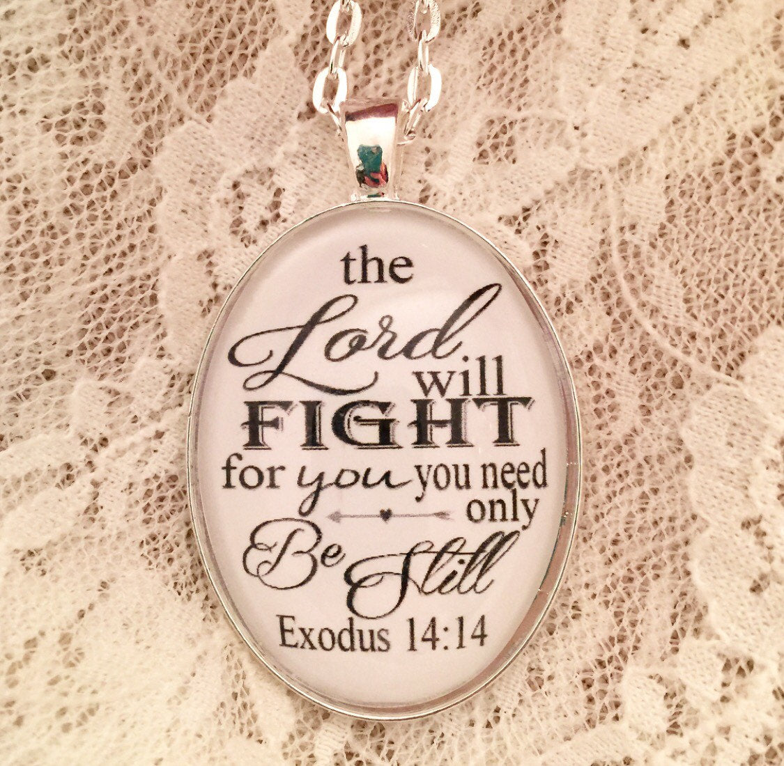 The Lord will fight for you you need only be still. Exodus 14:14 Nceklace - Redeemed Jewelry