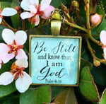 "Bible Verse Pendant Necklace ""Be still and know that I am God. Psalm 46:10"" - Redeemed Jewelry"