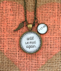 "Pendant Necklace ""Until we meet again"" - Redeemed Jewelry"