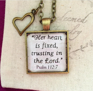 Her heart is fixed, trusting in the Lord Psalm 112:7 Necklace - Redeemed Jewelry