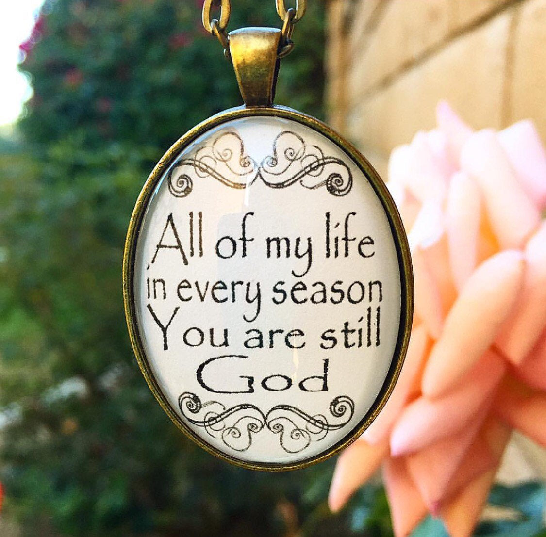 "Hillsong Oval Pendant Necklace ""All of my life in every season You are still God."" - Redeemed Jewelry"