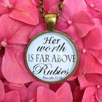 "Bible Verse Pendant Necklace ""Her worth is far above rubies. Proverbs 31:10"" - Redeemed Jewelry"