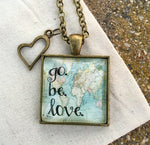 Go. Be. Love. Pendant Necklace - Redeemed Jewelry