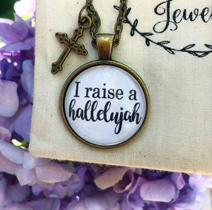 Raise A Hallelujah Necklace
