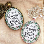 O Come Let Us Adore Him Christmas Necklace