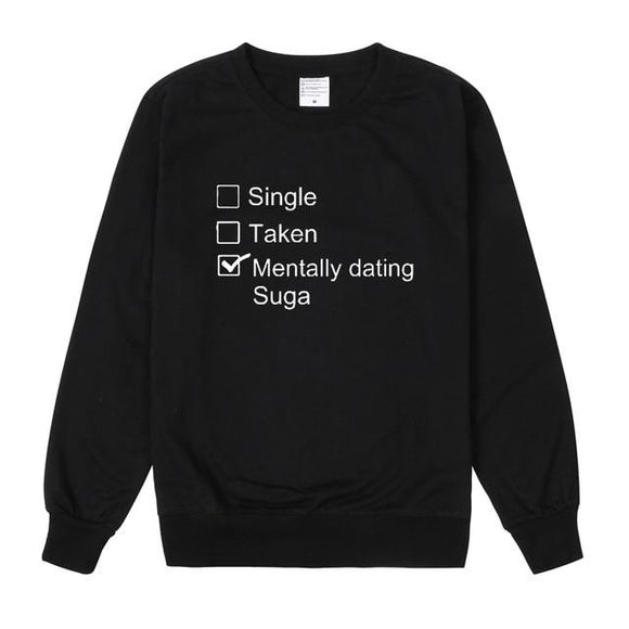 Mentally Dating Suga Sweater Merchyes