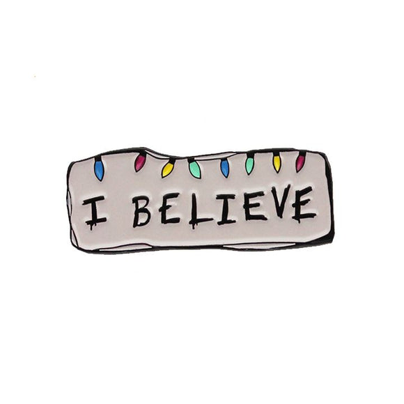 Stranger Things I Believe Pin Pin Merchyes