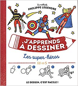 J'apprends à dessiner des super-heros
