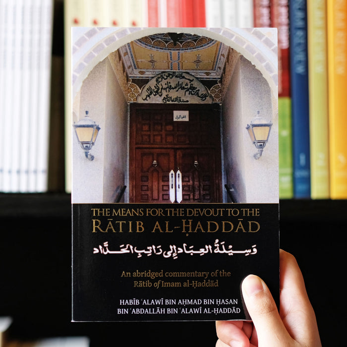 Means for the Devout: Ratib al-Haddad