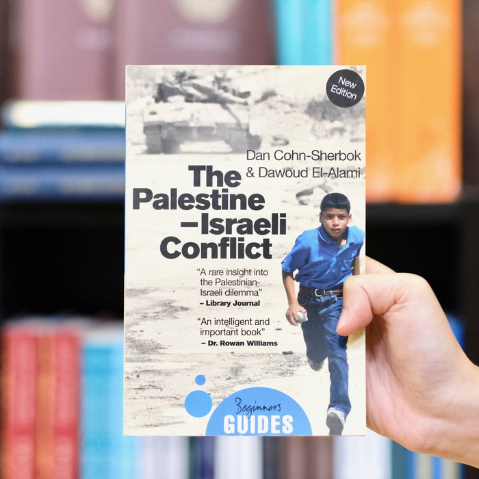 Palestine-Israeli Conflict: A Beginner's Guide 2015 ED
