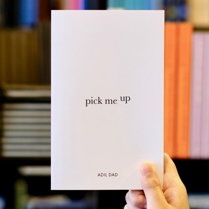 Pick Me Up: A Collection of Poems Designed to Uplift