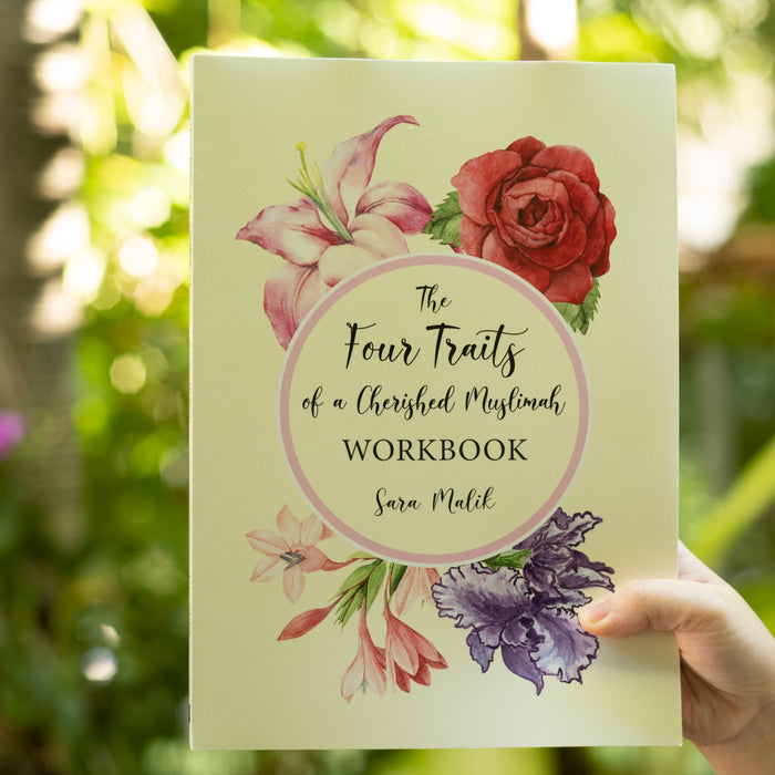 The Four Traits of a Cherished Muslimah Workbook
