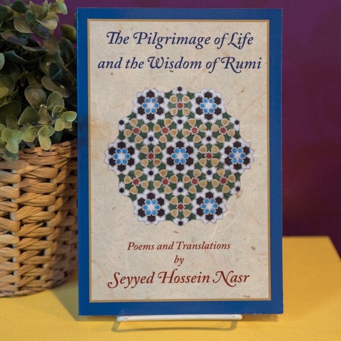 Pilgrimage of Life and Wisdom of Rumi