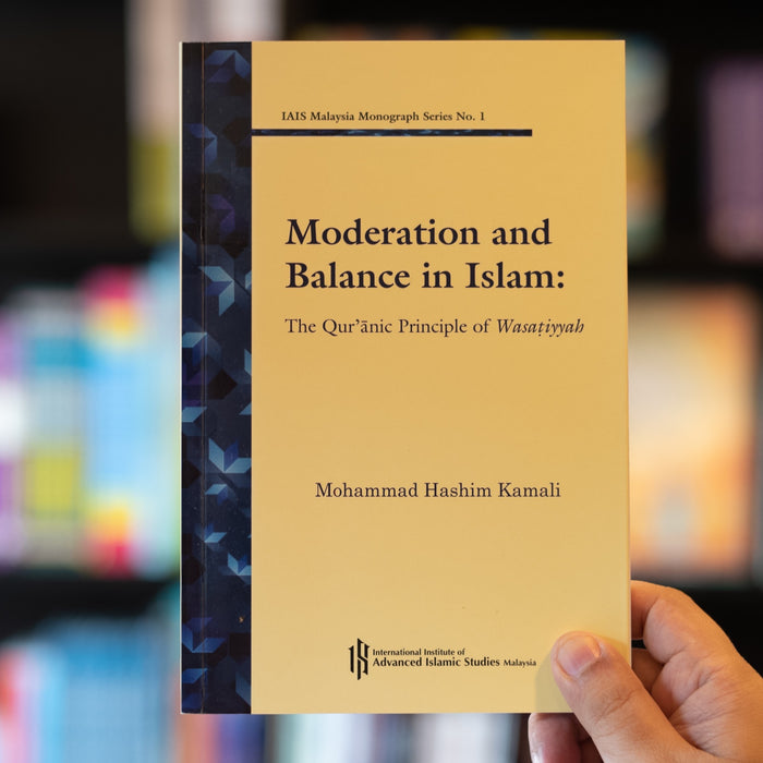 Moderation and Balance in Islam: The Quranic Principle of Wasatiyyah