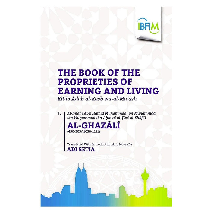 Al-Ghazali: Book of the Proprieties of Earning and Living