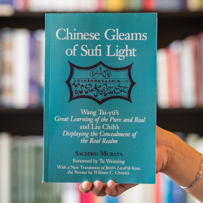 Chinese Gleams of Sufi Light