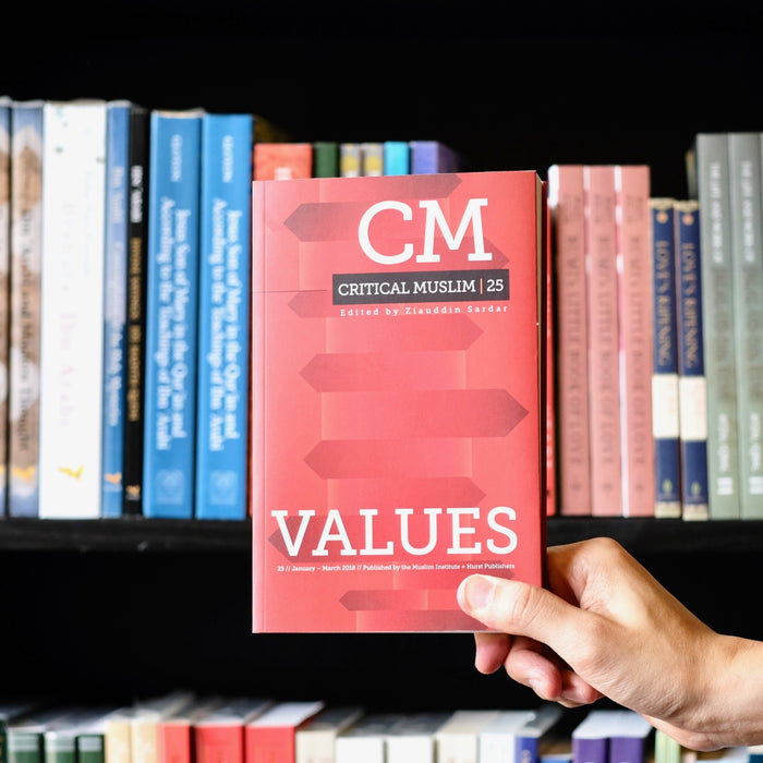 Critical Muslim 25: Values