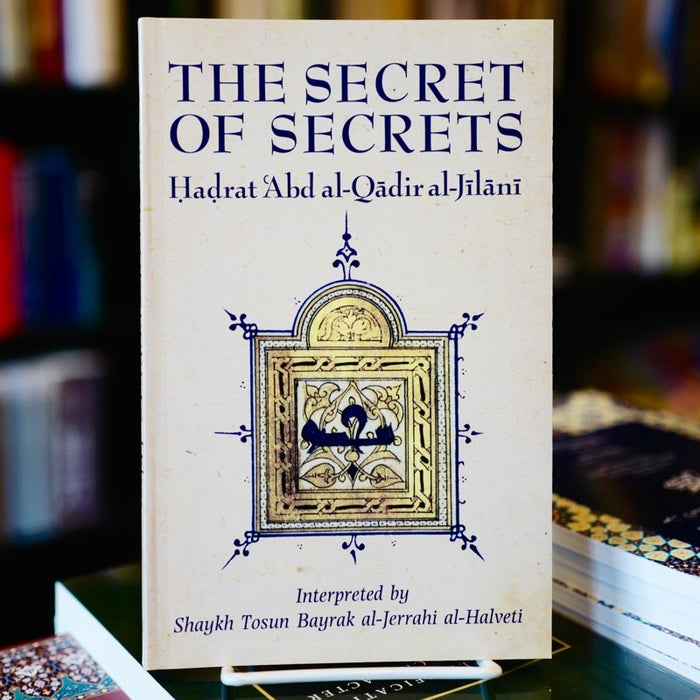 Secret of Secrets: Sirr al-Asrar
