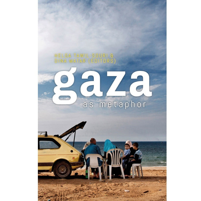 Gaza as Metaphor