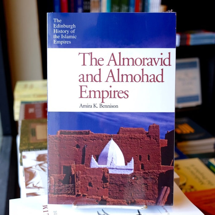 The Almoravid and the Almohad Empires