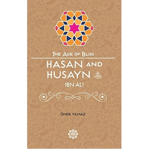 Hasan and Husayn (The Age of Bliss)