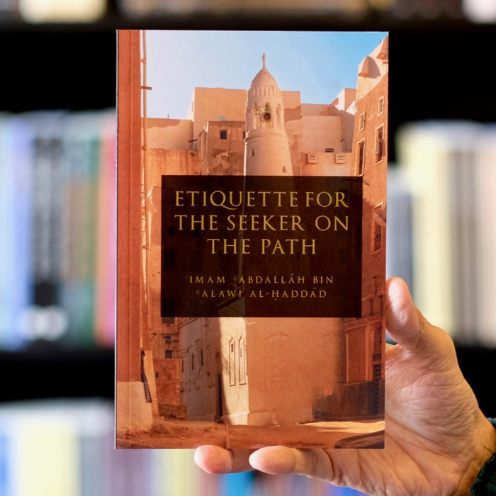 Etiquette for the Seekers on the Path