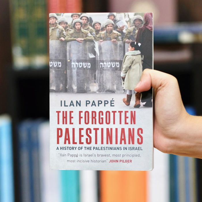 Forgotten Palestinians: A History of the Palestinians in Israel