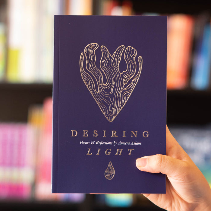 Desiring Light: Poems and Reflections