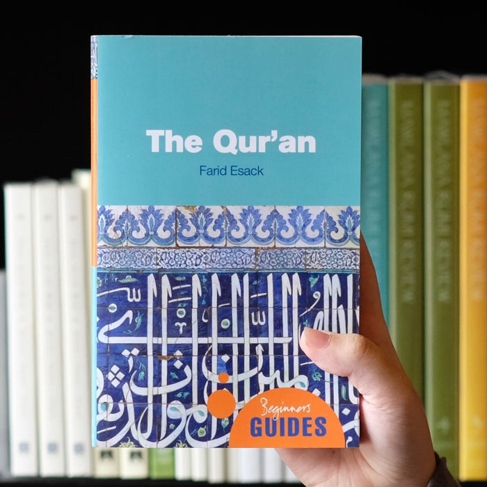 The Quran: A Beginner's Guide