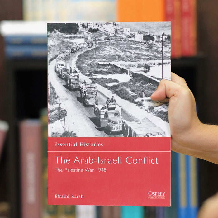 Arab-Israeli Conflict: The Palestine War 1948