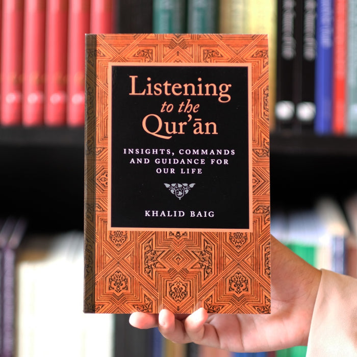 Listening to the Qur'an: Guidance For Our Life