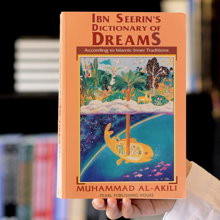Ibn Seerin's Dictionary of Dreams