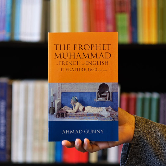 The Prophet Muhammad in French and English Literature