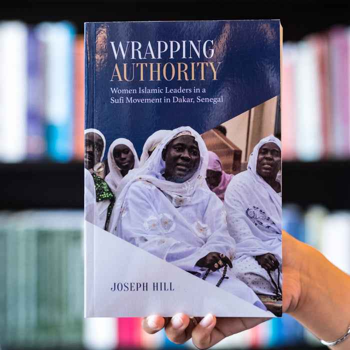 Wrapping Authority: Women Islamic Leaders in a Sufi Movement in Dakar, Senegal