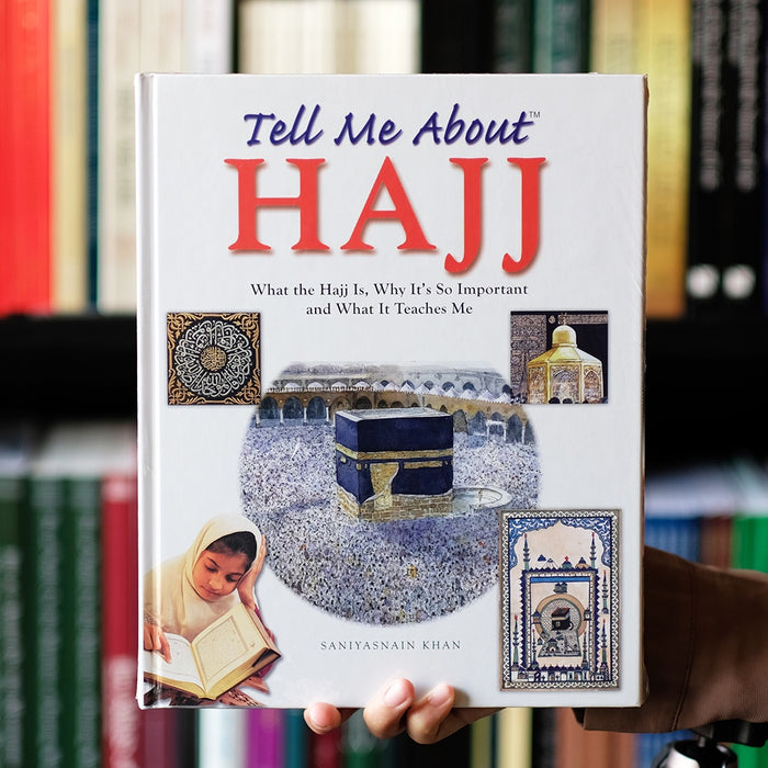 Tell Me About: Hajj