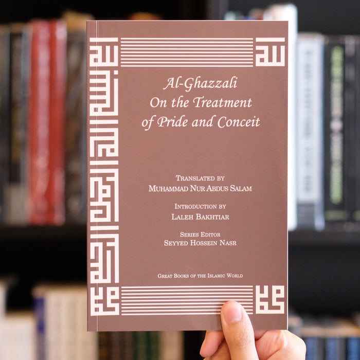 Al-Ghazali on the Treatment of Pride and Conceit